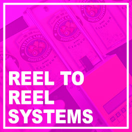 Reel to Reel systems